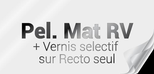 Pelliculage mat recto-verso + Vernis Sélectif recto