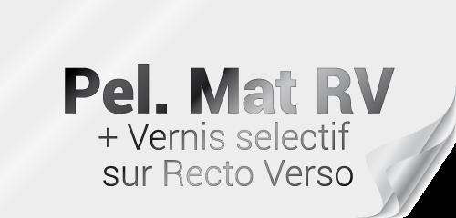 Pelliculage mat recto-verso + Vernis Sélectif recto-verso