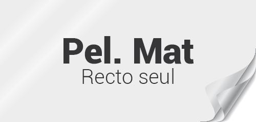Pelliculage Mat recto